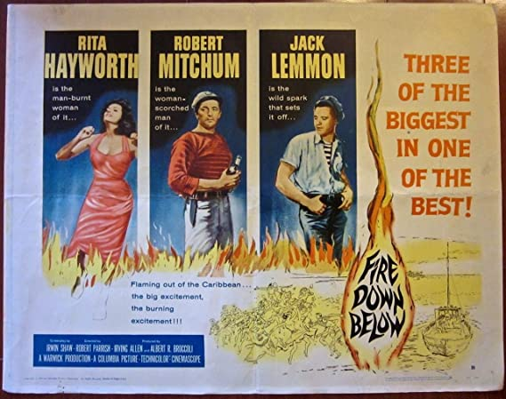 FIRE DOWN BELOW -ORIGINAL 1957 HALF SHEET POSTER- RITA HAYWORTH ...