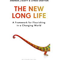 The New Long Life: A Framework for Flourishing in a Changing World (English Edition)