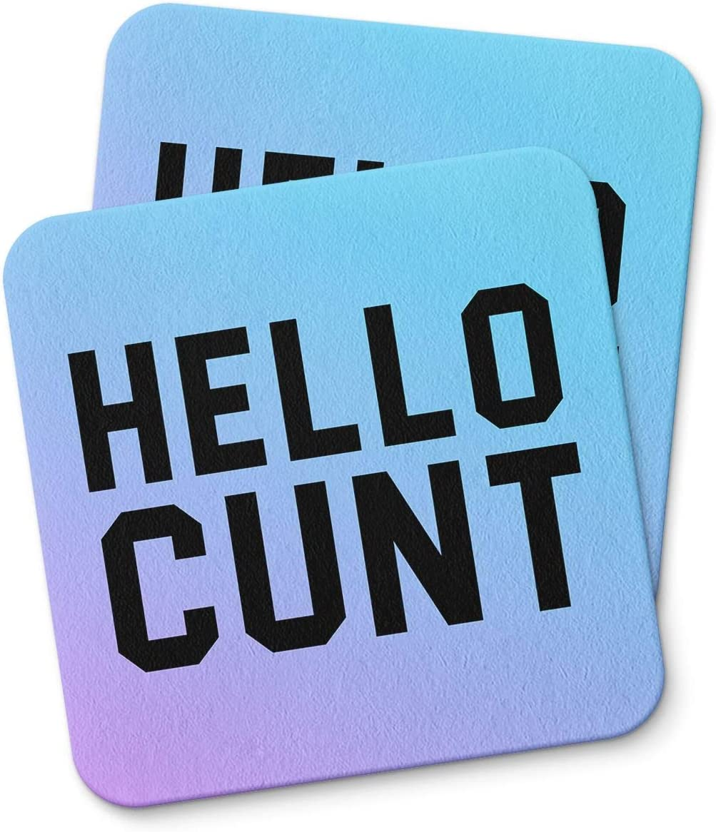 Hello Cunt Coaster For Drinking Coffee Tea Beverages Mug Cup Kitchen Home Décor Gift Coasters Funny Home Decor gifts PACK/SET OF 2