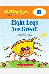 Number Tales: Eight Legs Are Great! Kindle Edition