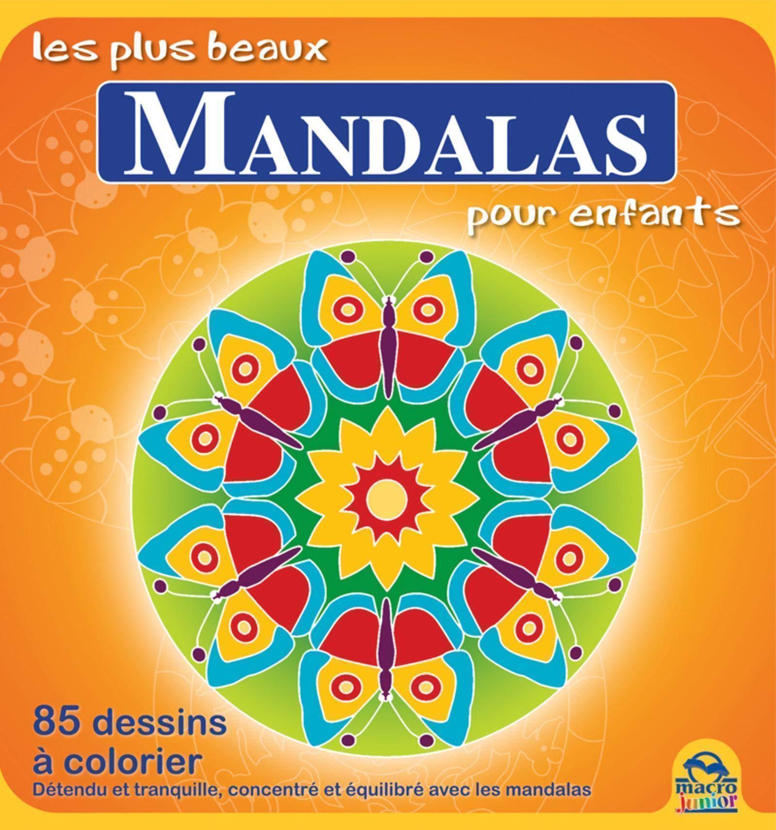 Les plus beaux Mandalas pour enfants 25 dessins à colorier ...
