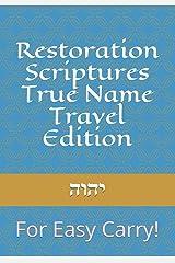 Restoration Scriptures True Name Travel Edition Paperback