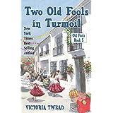 Two Old Fools in Turmoil