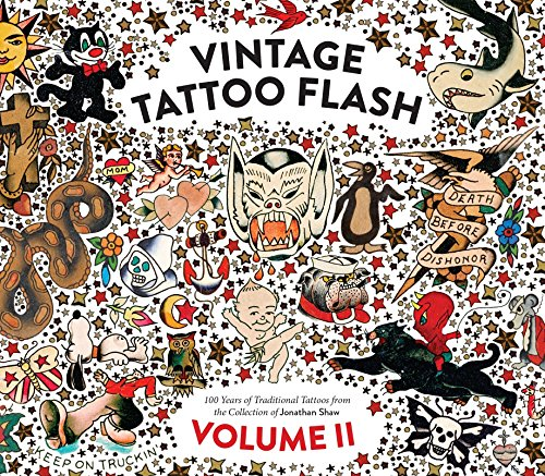 More of what people loved about the first volume!In Vintage Tattoo Flash: Volume 2, Jonathan Shaw unearths more gems from his extensive and world-renowned collection of traditional American tattoo art. Comprised entirely of previously unseen and unpu...
