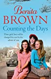 Counting the Days: A touching saga of war, friendship and love (Emma pack size)