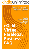 eGuide Virtual Paralegal Business FAQ: How to Transition to Virtual Paralegal?