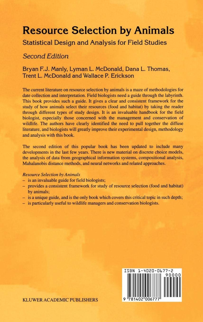 Resource Selection by Animals: Statistical design and analysis for field studies