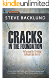 Cracks in the Foundation: Reforming Our Thinking To Accelerate Revival (English Edition)