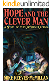 Hope and the Clever Man (The Gryphon Clerks Book 2)