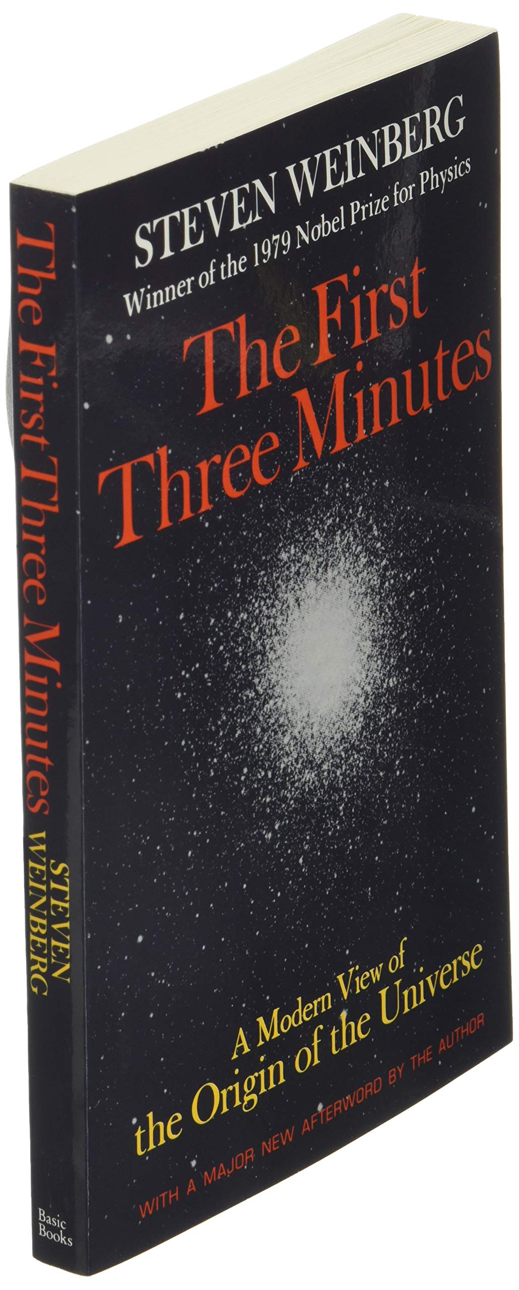 Ebook The First Three Minutes A Modern View Of The Origin Of The Universe By Steven Weinberg