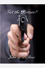Get The Picture Kindle Edition