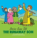 The Runaway Son (Board Books Stories Jesus Told)