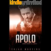 Apolo (Irmãos da Máfia Livro 2)