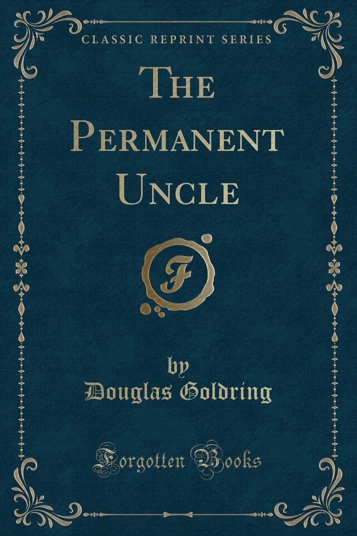 Download The Permanent Uncle (Classic Reprint) ebook