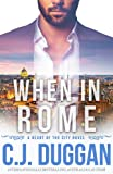 When in Rome: A Heart of the City romance Book 4
