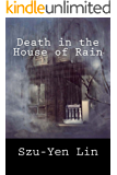 Death in the House of Rain