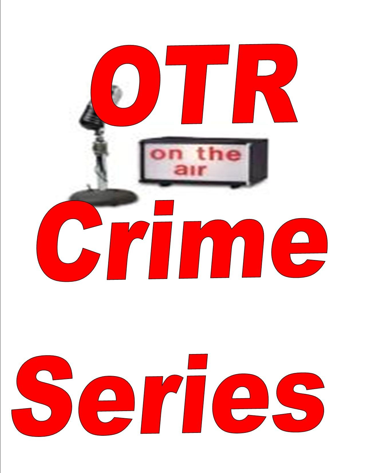 Old Time Radio Crime Series Shows Collection 6, 700+ Shows