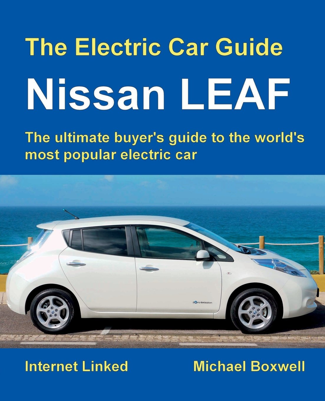 Lovely The Electric Car Guide: Nissan LEAF: Amazon.co.uk: Michael Boxwell:  9781907670480: Books