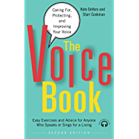 The Voice Book: Caring For, Protecting, and Improving Your Voice book cover