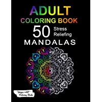 Adult Coloring Book: 50 Stress Reliefing Mandalas on Black Background for Anxiety Relief, Relaxation and Stress Reduction - For Men and Women