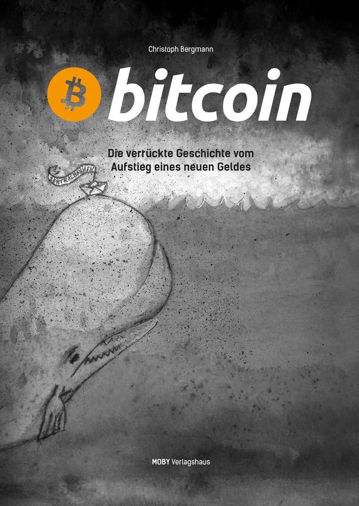bitcoin-die-verrckte-geschichte-vom-aufstieg-eines-neuen-geldes