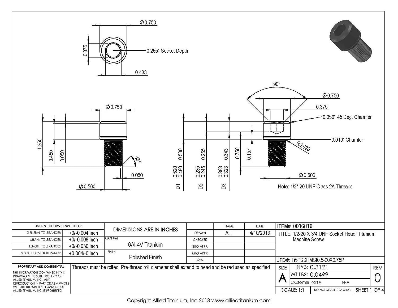 Grade 5 Allied Titanium 0016819, 611015004 Ti-6Al-4V 1//2-20 X 3//4 UNF Socket Head Machine Screw Inc Pack of 4