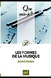 Les formes de la musique: « Que sais-je ? » n° 478