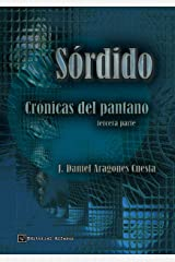 Sórdido (Crónicas del pantano nº 3) (Spanish Edition) Kindle Edition