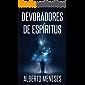 Devoradores de espíritus (Roberto Fuentes nº 4)
