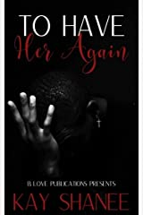 To Have Her Again Kindle Edition