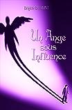 Un ange sous influence