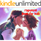 rapunzel book for kids: rapunzel book for kids audobook