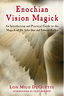The essential enochian grimoire an introduction to angel magick enochian vision magick an introduction and practical guide to the magick of mr john fandeluxe Choice Image
