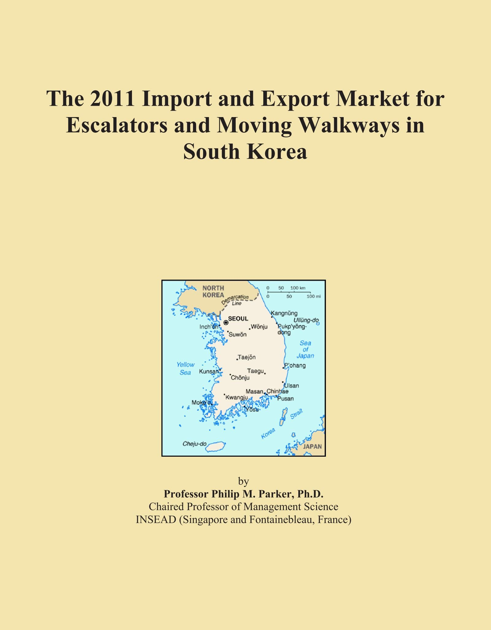 The 2011 Import and Export Market for Escalators and Moving Walkways in South Korea pdf
