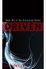 Driven (Discovered Series Book 2) Kindle Edition