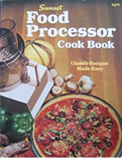 Food processor bread cookbook consumer guide 9780671251383 sunset food processor cook book classic recipes made easy forumfinder Gallery