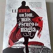 Amazon.com.br eBooks Kindle: Um tom mais escuro de magia