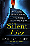 Silent Lies: A gripping psychological thriller with a shocking twist