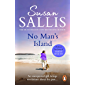 No Man's Island: A beautifully uplifting and enchanting novel set in the West Country, guaranteed to keep you turning…