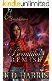 Beautiful Demise (Butterfly Collection Book 1)