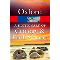 A Dictionary of Geology and Earth Sciences 4/e (Oxford Quick Reference)