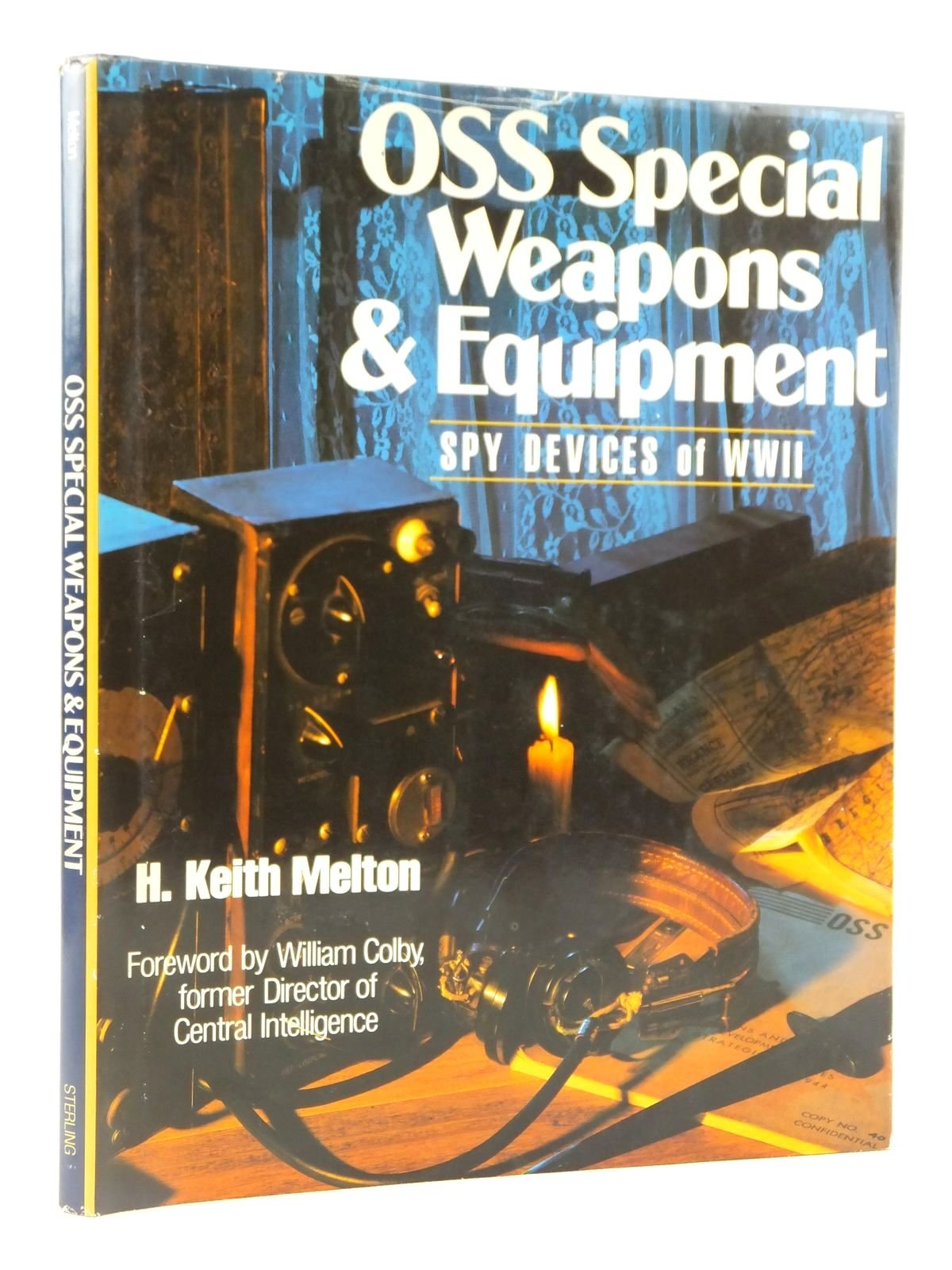 OSS Special Weapons and Equipment: Spy Devices of WWII