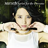 MICHI 1st Album「Sprint for the Dreams」初回限定盤(CD+DVD+PHOTOBOOK)