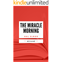 THE MIRACLE MORNING: Résumé en Francais (French Edition)