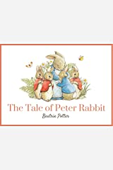 The Tale Of Peter Rabbit (Beatrix Potter Originals Book 1): Illustrated Classic Tale For Kids Kindle Edition