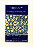 Commentaries on Chapters ONE and TWO of the Qur'an (Keys to the Qur'an Book 1)