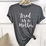 ShungHO Casual T-Shirt Women Basics Tired As A Mother Letters Print T-Shirt ,2XL