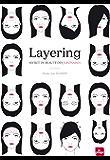 Layering - Secret de beauté des Japonaises (COSMETIQUES BIO)