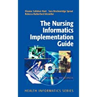 Image for The Nursing Informatics Implementation Guide (Health Informatics)