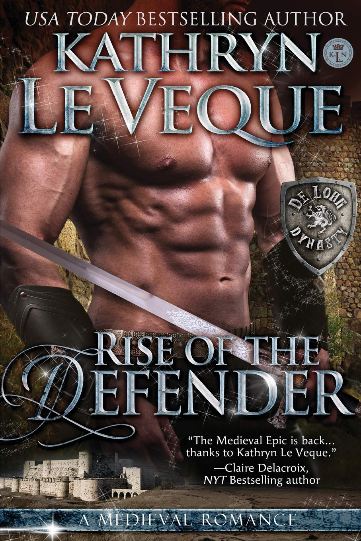 Rise of the Defender (de Lohr Dynasty) (Volume 2) PDF